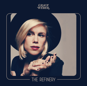 -images-uploads-album-AlbumCover-TheRefinery-GraceWeber