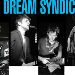 Steve Wynn, Paisley Underground, Echoplex, The Dream Syndicate