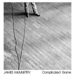 James McMurtry, Complicated Game, new album