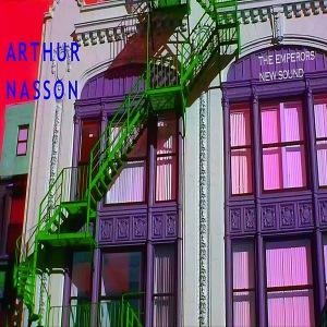Arthur Nasson, The Emperor's New Sound