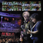 Hall and Oates, Daryl Hall and John Oates, Daryl Hall, John Oates, Hall and Oates Live in Dublin, Eagle Rock Entertainment