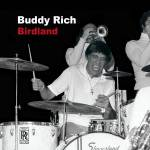 Buddy Rich, Birdland