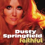 dusty springfield, dusty springfield faithful