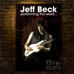 performing this week live at ronnie scotts jeff beck