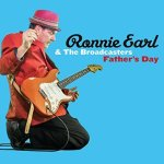 Ronnie Earl, Ronnie Earl & The Broadcasters, Father's Day Ronnie Earl, blues
