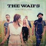 The Waifs Beautiful You