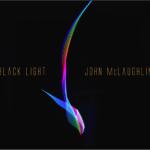 John McLaughlin, 4th Dimension, Black Light