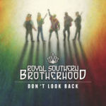 royal southern brotherhood dont look back