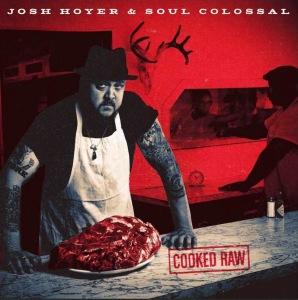 Josh Hoyer Cooked Raw
