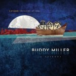 buddy miller, cayamo, New West