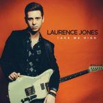 Laurence Jones, Take Me High, Album Reviews