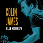colin_james_blue_highways_pakshot_hi_rez